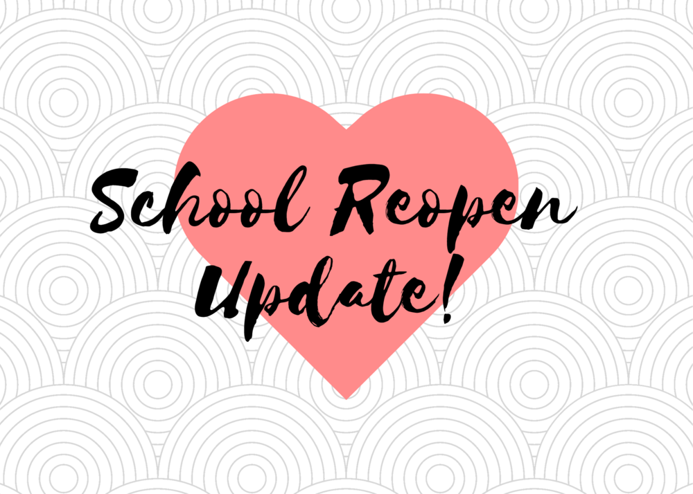 Superintendent Message: School Reopening Update 7/14/2020